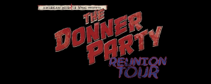 American Murder Song: The Donner Party Reunion Tour