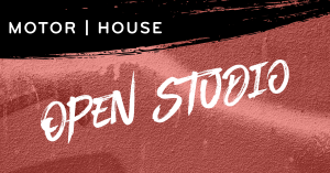 Motor House Open Studio Tour