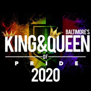 2020 Baltimore King and Queen of Pride Contests