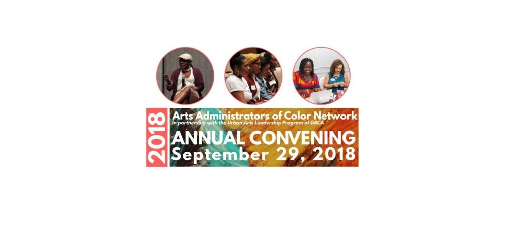 Annual Convening of Arts Administrators of Color Network