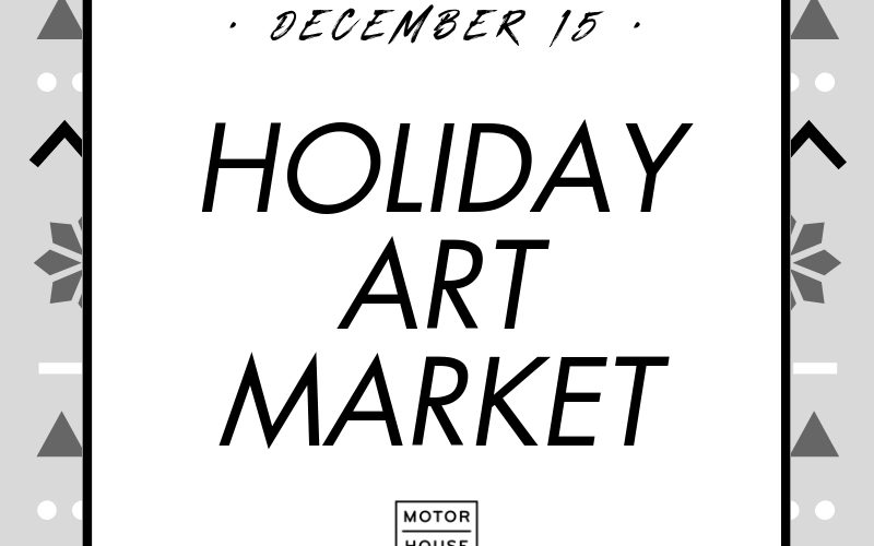 Annual Holiday Art Market!