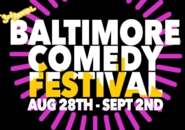 Baltimore Comedy Festival is Back!