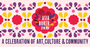 ASIA NORTH 2021 CALL FOR ARTISTS 1