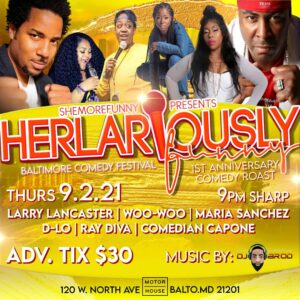 Baltimore Comedy Festival x She'MoreFunny ft Capone & Special Guest