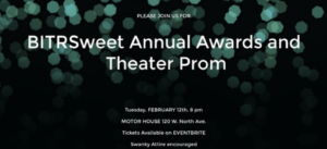 BITRSweet Annual Theater Prom and Awards