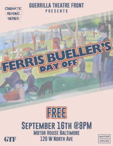Cinematic Reading Series #9: Ferris Beuller's Day Off