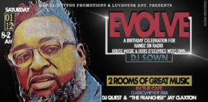 EVOLVE: Birthday Celebration for DJ Sown