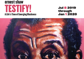 Testify! A Life's Time of Emerging Blackness Exhibition Extension & Closing