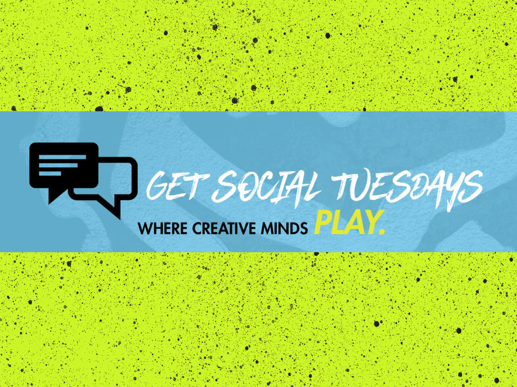 Get Social Tuesdays