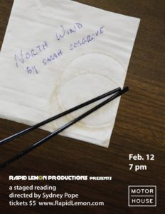 NORTH WIND by Sarah Cosgrove - a staged reading