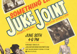 Featured Event: Something Like a Juke Joint
