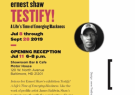TESTIFY! A Life's Time of Emerging Blackness w/ Ernest Shaw