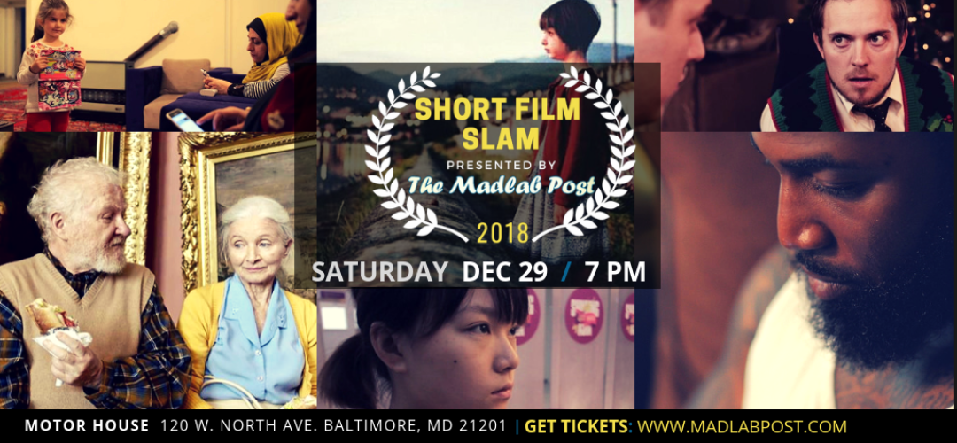 The Madlab Post Presents: Short Film Slam Round V Championship Finals
